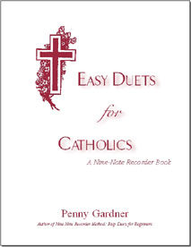 easy duets for catholics hymns for soprano or tenor recorder