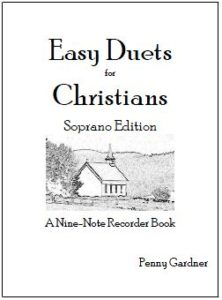 easy duets for christians, hymns for soprano or descant recorder